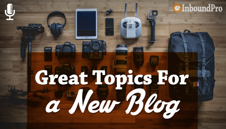 Starting A New Blog These Topics Will Help You Decide What To Start Your Site About It Can Be Fitness Interior Design Business Marketing