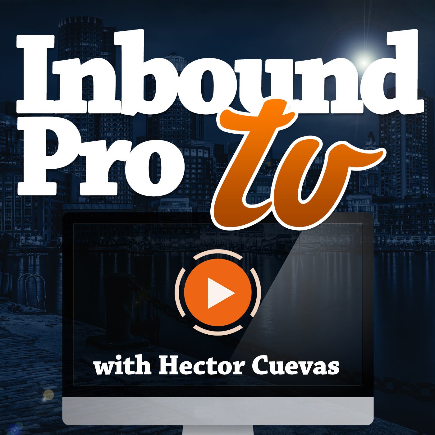 Inbound Pro TV: Blog Tips | Email Marketing | Audience Building | Tutorials